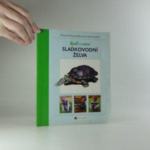 náhled knihy - Sladkovodní želva : průvodce Romany Anděrové pro mladé chovatele