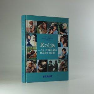 náhled knihy - Kolja : ..to neznáte mého psa!