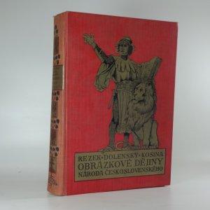 náhled knihy - Obrázkové dějiny národa československého