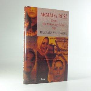 náhled knihy - Armáda růží: cesta do mučednického ráje
