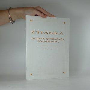 náhled knihy - Čítanka k Literatuře 19. a počátku 20. století : (od romantiků po buřiče)