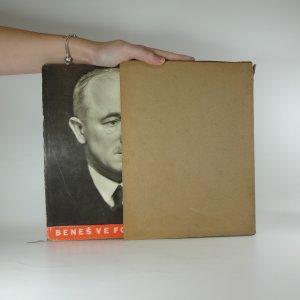 náhled knihy - Dr. Edvard Beneš ve fotografii : historie velkého života