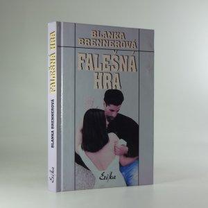 náhled knihy - Falešná hra