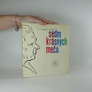 náhled knihy - Sedm krásných mečů (obsahuje gramodesku veršů F. Šrámka a písně na texty F. Šrámka)