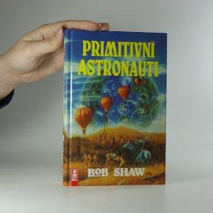 náhled knihy - Primitivní astronauti