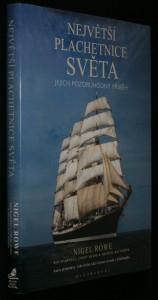 náhled knihy - Největší plachetnice světa : jejich pozoruhodný příběh