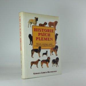 náhled knihy - Historie psích plemen : mytologie psů : legendy a zprávy o psech z dob dávných i nedávných