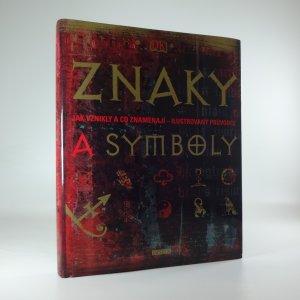 náhled knihy - Znaky a symboly: jak vznikly a co znamenají - ilustrovaný průvodce