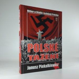 náhled knihy - Polské tažení: Hitler a Stalin rozbíjejí Polskou republiku