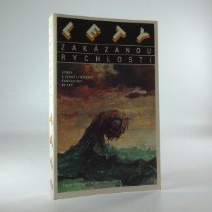 náhled knihy - Lety zakázanou rychlostí: výběr z české literární fantastiky 80. let
