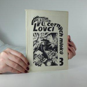 náhled knihy - Lovci černých mloků 3