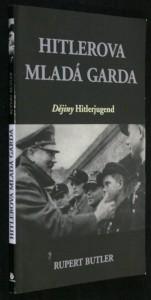 náhled knihy - Hitlerova mladá garda : dějiny Hitlerjugend