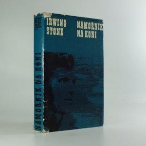 náhled knihy - Námořník na koni : [život Jacka Londona]