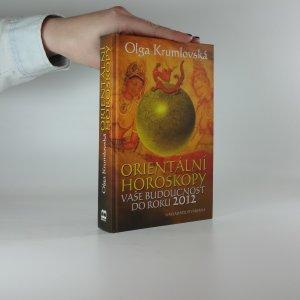 náhled knihy - Orientální horoskopy. Vaše budoucnost do roku 2012
