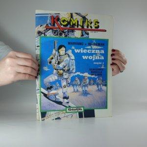 náhled knihy - Komiks. Wieczna Wojna. Sześć 1