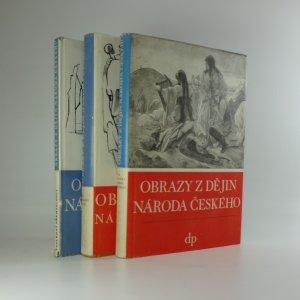 náhled knihy - Obrazy z dějin národa českého. 3 díly ve 3 sv.
