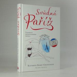 náhled knihy - Svůdná Paříž : tajemství francouzského prádla