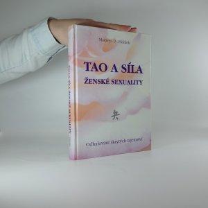 náhled knihy - Tao a síla ženské sexuality. Odhalování skrytých tajemství