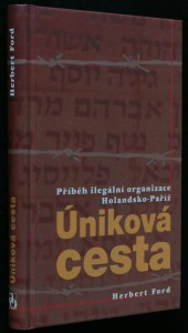 náhled knihy - Úniková cesta : příběh ilegální organizace Holandsko-Paříž