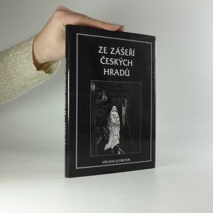 náhled knihy - Ze zášeří českých hradů. Sbírka historických a hradních pověsti