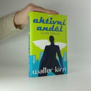 náhled knihy - Aktivní anděl. Techno thriller