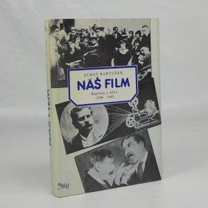 náhled knihy - Náš film. Kapitoly z dějin (1896 - 1945)