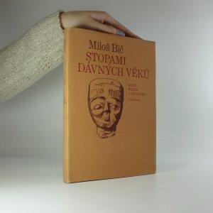 náhled knihy - Stopami dávných věků. Mezi Nilem a Tigridem