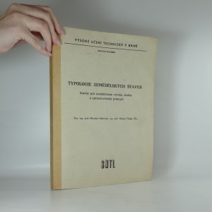 náhled knihy - Typologie zemědělských staveb : stavby pro zemědělskou výrobu, služby a zpracovatelský průmysl