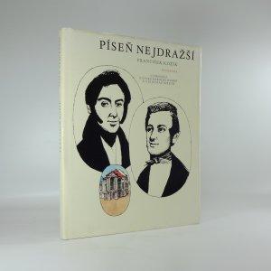 náhled knihy - Píseň nejdražší : vyprávění o české národní hymně a o jejích autorech