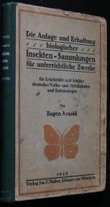 náhled knihy - Die Anlage und Erhaltung Biologischer Insekten  - Sammlungen für unterrichtliche Zwecke