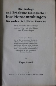 antikvární kniha Die Anlage und Erhaltung Biologischer Insekten  - Sammlungen für unterrichtliche Zwecke, 1920