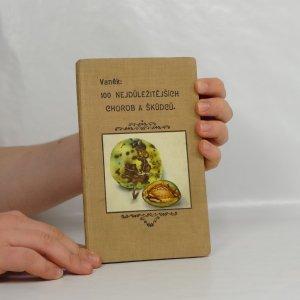 náhled knihy - Lidová pomologie. VI. díl, Choroby a škůdci : 100 nejdůležitějších chorob a škůdců ovocných stromů a keřů, ochranné prostředky