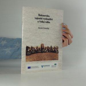 náhled knihy - Šluknovsko, vojenští vysloužilci a Velká válka