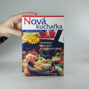 náhled knihy - Nová kuchařka, aneb, 365 chutných, zdravých a levných jídel
