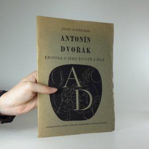 náhled knihy - Antonín Dvořák. Kronika o jeho životě a díle.