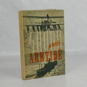 náhled knihy - Čtyřicet tisíc proti Arktidě