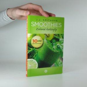náhled knihy - Smoothies. Zelené koktejly. 10 dní detoxikace