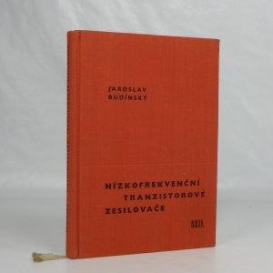 náhled knihy - Nízkofrekvenční tranzistorové zesilovače