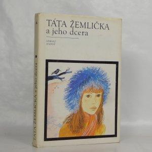 náhled knihy - Táta Žemlička a jeho dcera