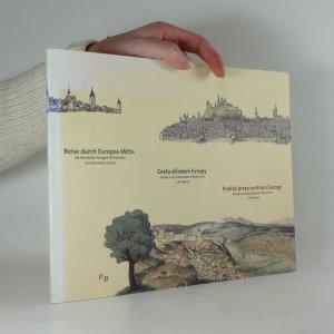 náhled knihy - Cesta středem Evropy. Obrazy z cest falckraběte Ottheinricha