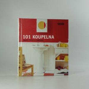 náhled knihy - 101 koupelna. Barvy, styly a zařízení.