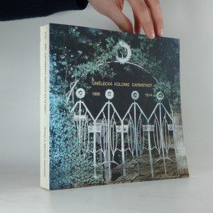 náhled knihy - Umělecká kolonie Darmstadt. 1899-1914