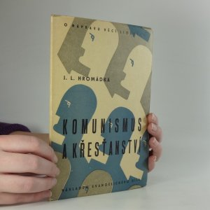 náhled knihy - Komunismus a křesťanství : O nápravu věcí lidských