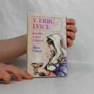 náhled knihy - V erbu lvice : kronika o paní Zdislavě