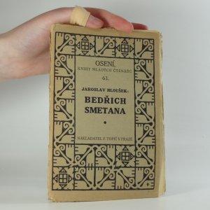 náhled knihy - Bedřich Smetana : jeho život a dílo