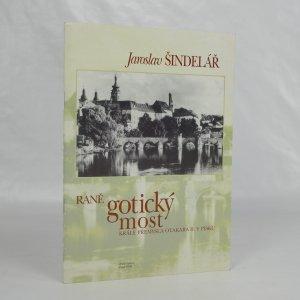 náhled knihy - Raně gotický most krále Přemysla Otakara II. v Písku