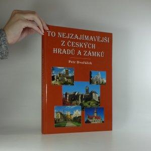 náhled knihy - To nejzajímavější z českých hradů a zámků