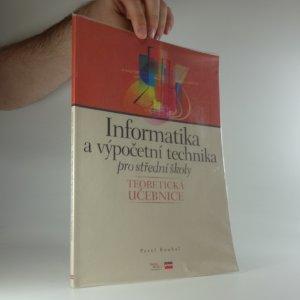 náhled knihy - Informatika a výpočetní technika pro střední školy. teoretická učebnice
