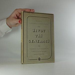 náhled knihy - Život tří generací (asi autogram)