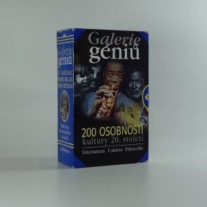 náhled knihy - Galerie géniů, aneb, Kdo byl kdo : 200 osobností kultury 20. století